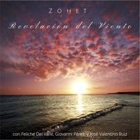 Zohet (con Feliche Del Valle, Giovanni Pérez, and José Valentino): Revelacion del Viento (2016)