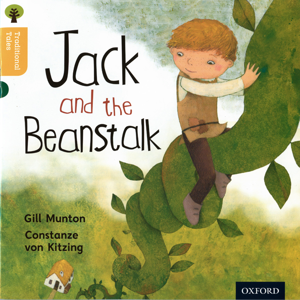 Jack and the Beanstalk Oxford University Press 2011, UK