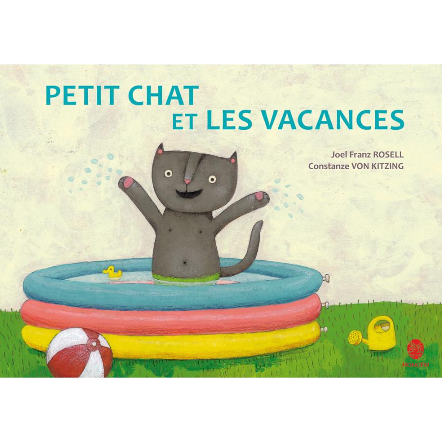 Petit Chat et les Vacances Hongfei Cultures 2016