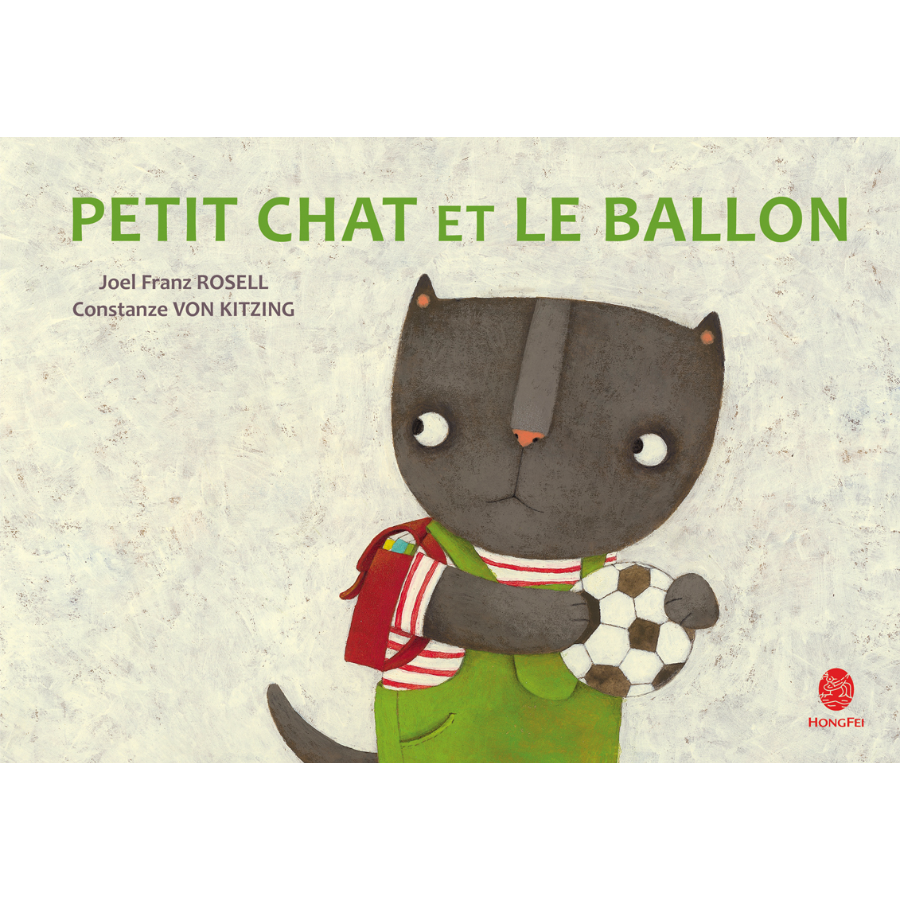 Petit Chat et le Ballon Hongfei Cultures 2016