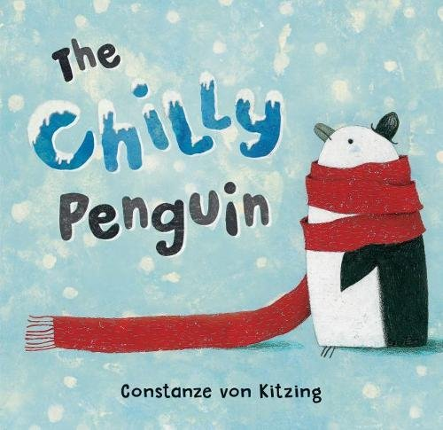 The Chilly Penguin Barefoot Books 2018