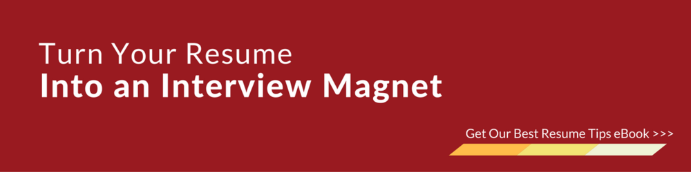 Turn Your Resume Into An Interview Magnet!