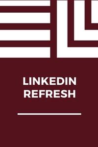 LinkedIn Refresh