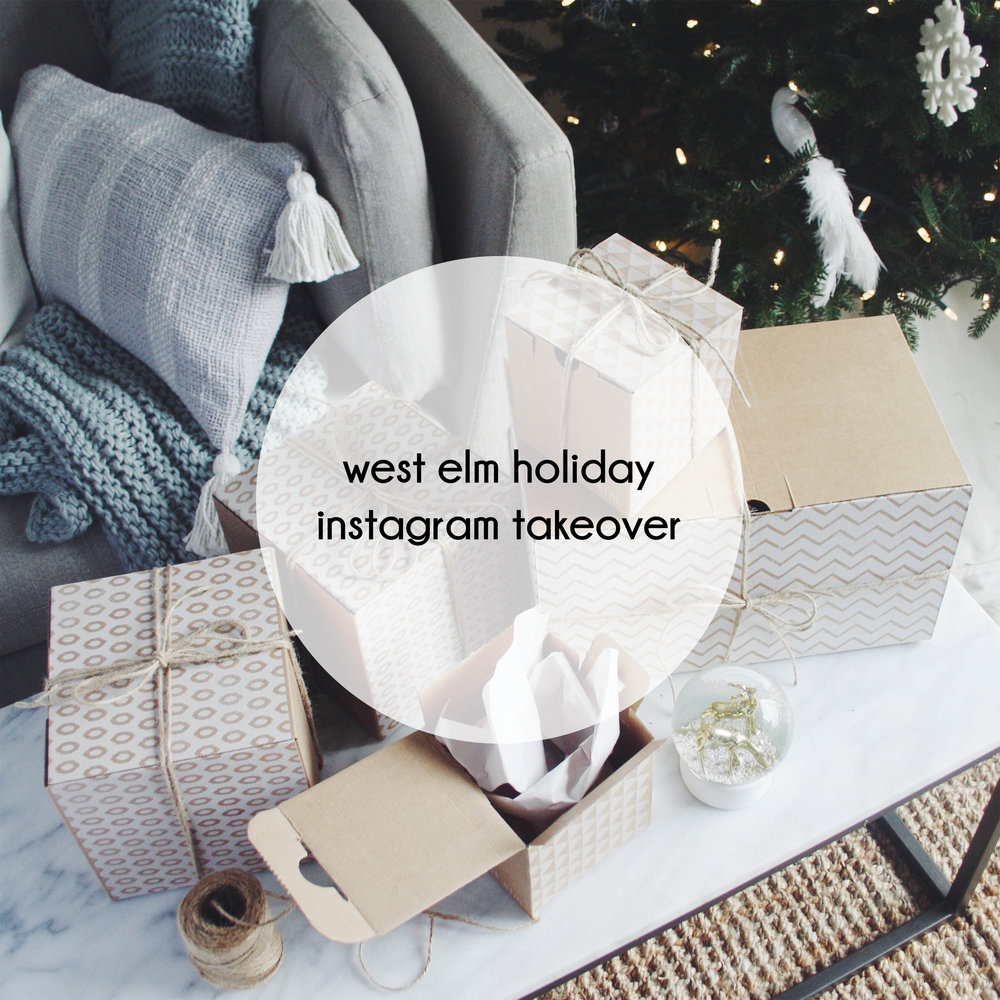 button west elm holiday instagram takeover
