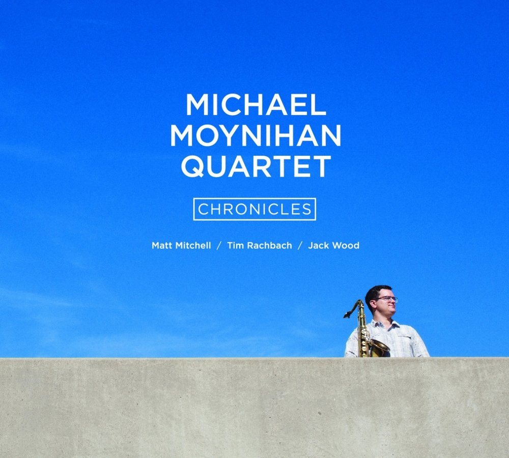 Chronicles - My debut album. Tenor and Soprano Saxophones. Composer and Producer.