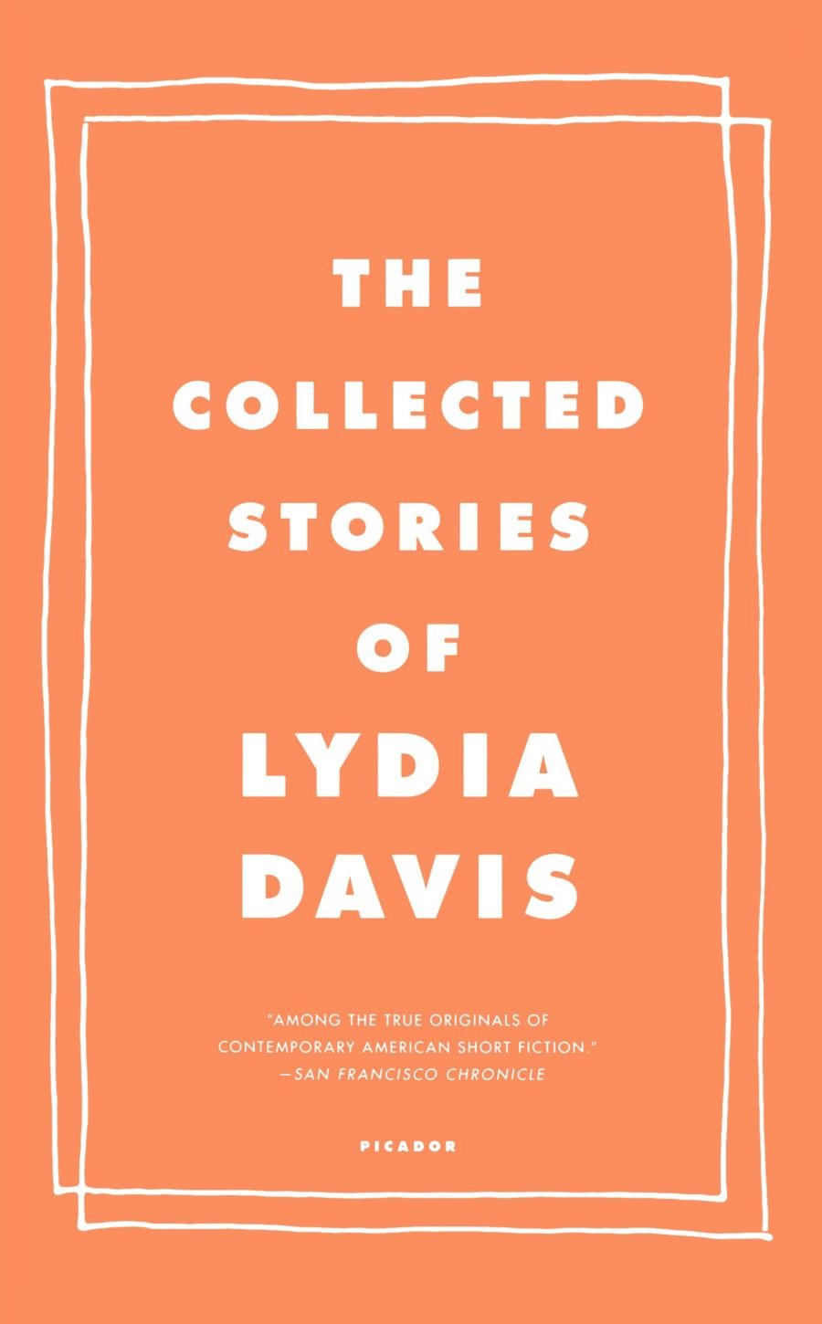 Lydia Davis - Collected Stories