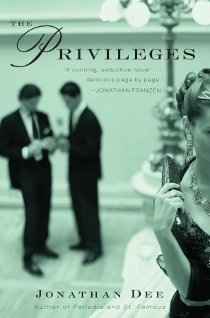 The Privileges by Jonathan Dee