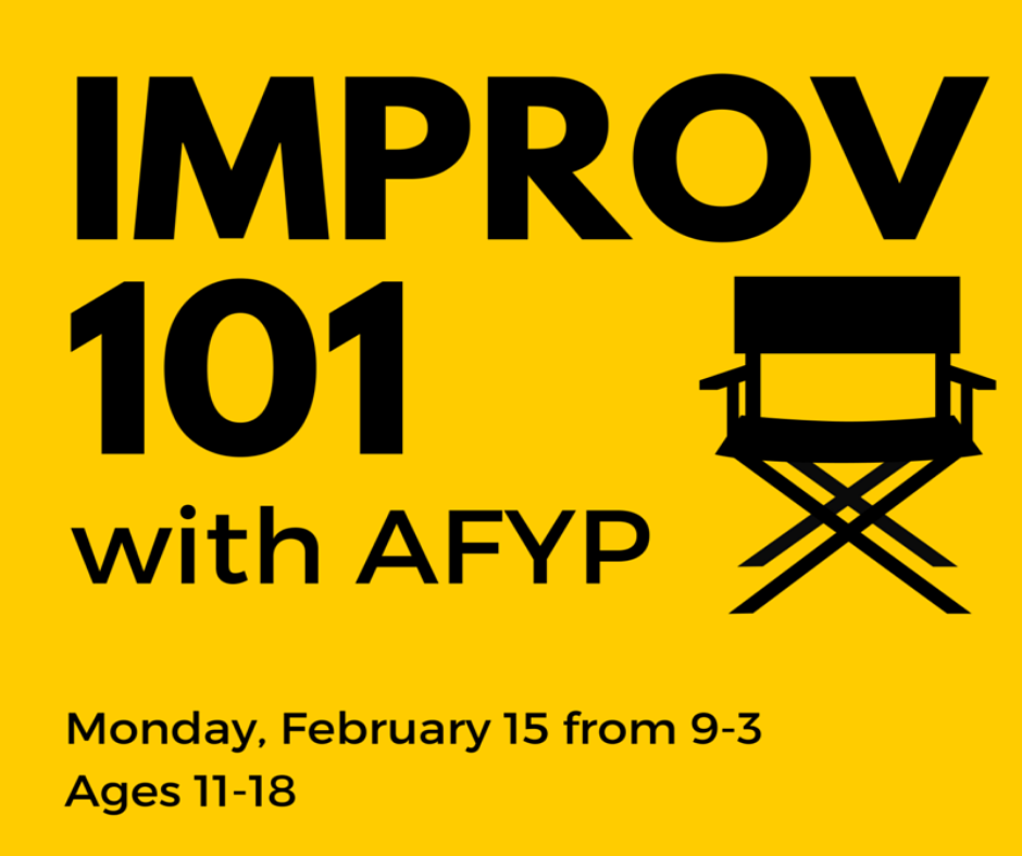 Improv 101 with AFYP