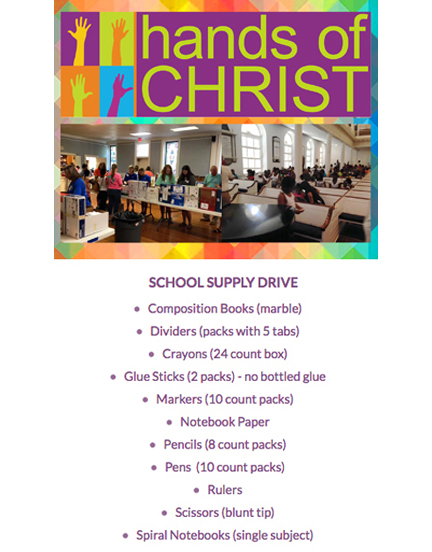 The mission of Hands of Christ is to bring PC(USA) congregations together to meet the basic needs of children by showing them Christ's love, helping them start the school year with uniforms and basic school supplies. Started in 2002 by Zion-Olivet and Westminster Churches, the organization has supported over 48,000 school children in Charleston, Berkley, Dorchester, Colleton, Williamsburg and Orangeburg Counties and at Thornwell. This will be our third year serving as the Downtown Charleston distribution center on August 7th and 8th and you can sign up here to volunteer. You can also help by collecting school supplies for the distribution. Please see the list above and drop off school supplies in the Education Building through August 4th.