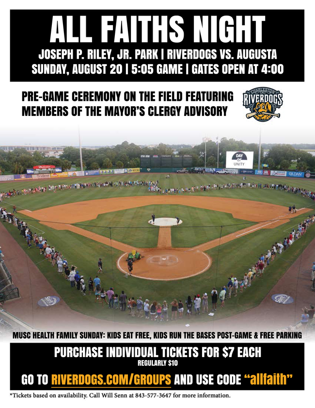 The Riverdogs' All Faiths Night is Sunday, August 20th at 5:05pm. This night serves as a display of togetherness and the Riverdogs are hoping to fill the ballpark with community members of all faiths.
