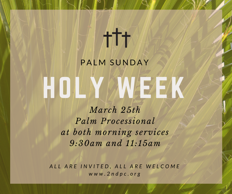 Palm Sunday March 25th