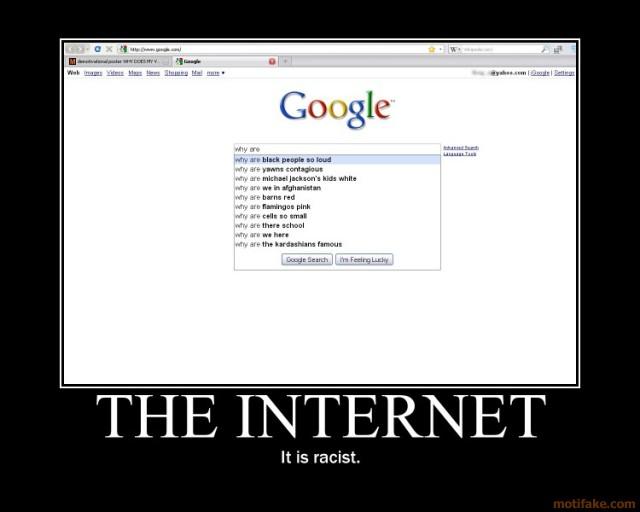 Internet Racist