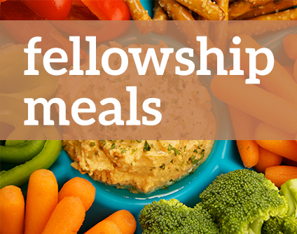 Fellowship Meals