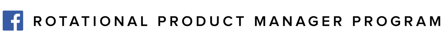 Facebook Rotational Product Manager Program