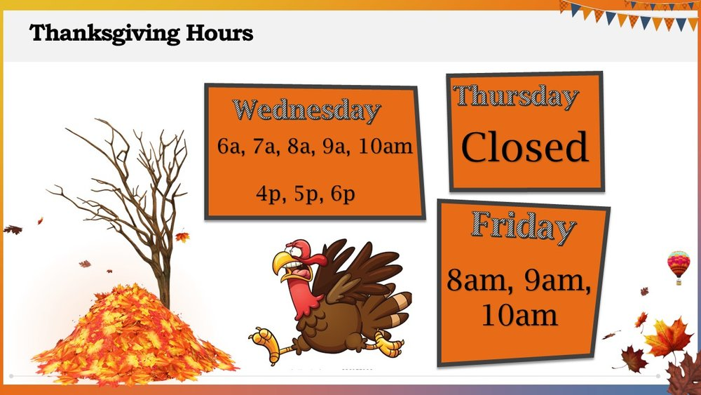 THANKSGIVING HOLIDAY HOURS 2018.jpg
