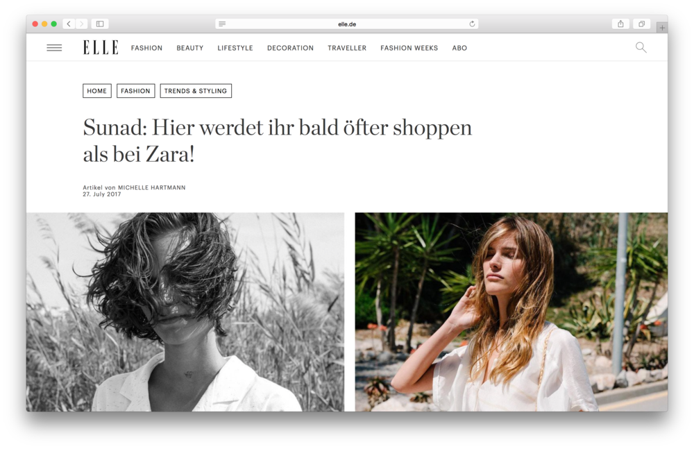 "Featured in Elle Germany -  ""Sunad: You will soon go shopping more often here, than at Zara!"""