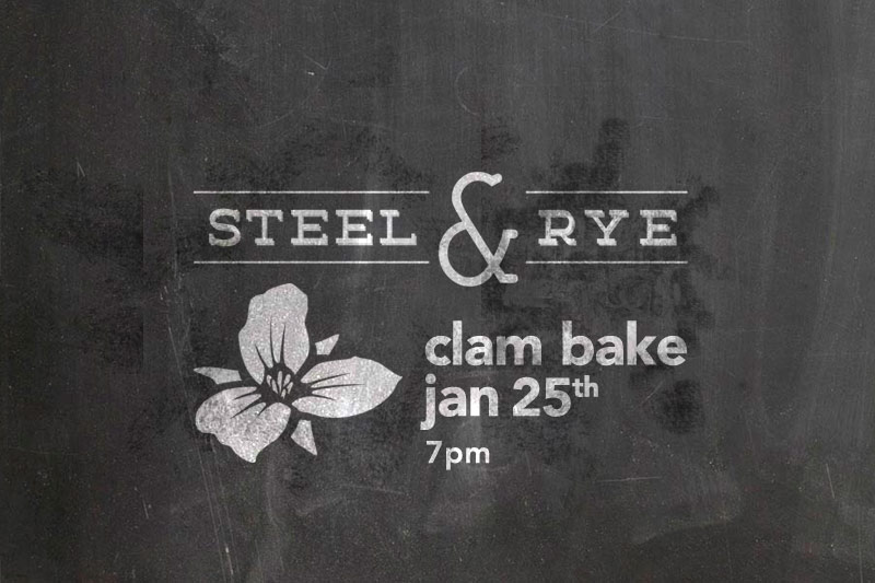 Steel & Rye Clam Bake