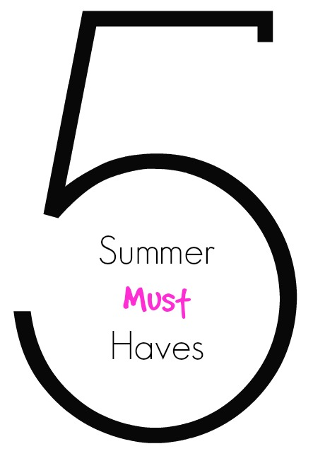 5-summer-must-haves