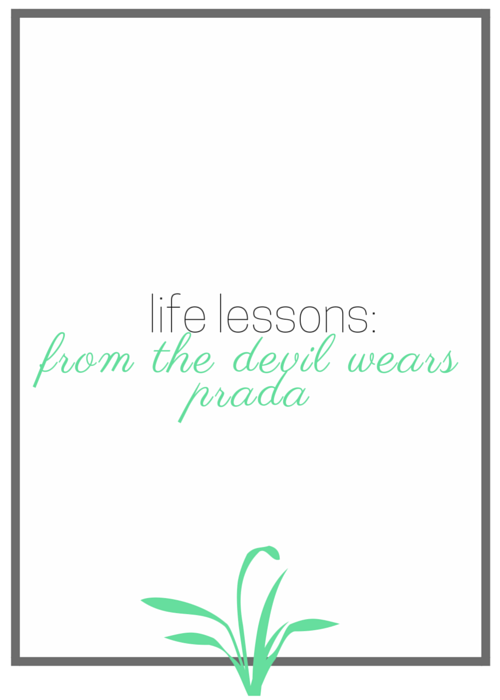 life lessons: from the devil wears prada