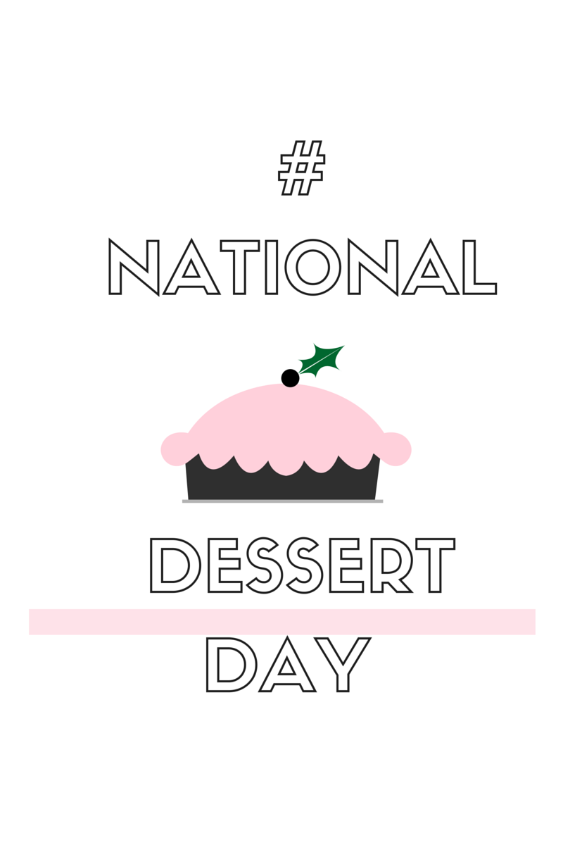 National Dessert Day | Tout Suite Houston, Texas