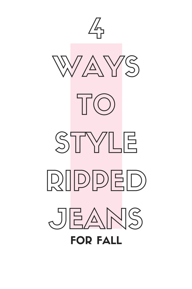 4 Ways to Style Ripped Jeans for Fall | By Vashti Co Blog