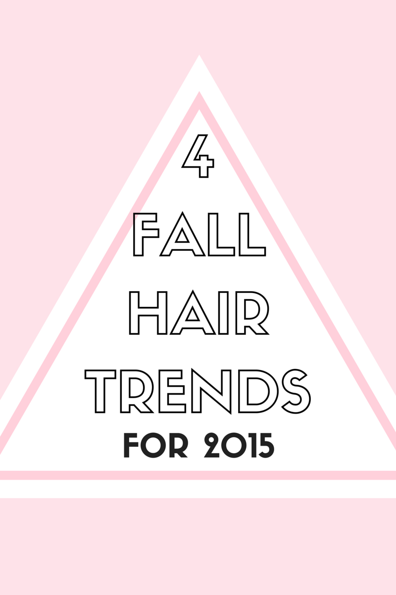 4 Fall Hair Trends for 2015 | by Vashti Co Blog