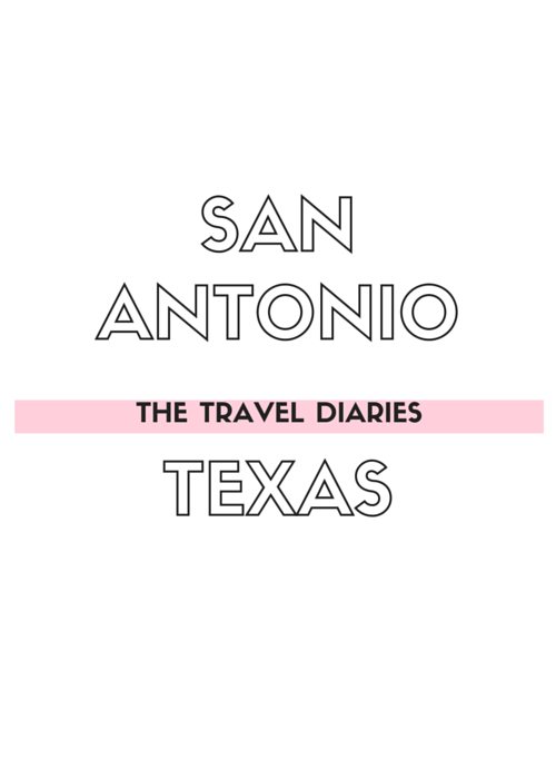 San Antonio Texas - The Travel Diaries | by Vashti Co Blog