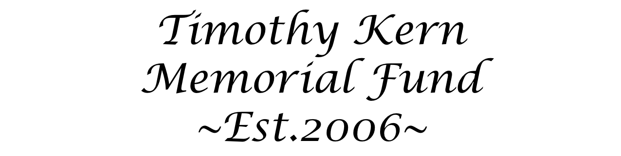 Timothy Kern Memorial Fund