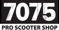 7075 PRO SCOOTER SHOP