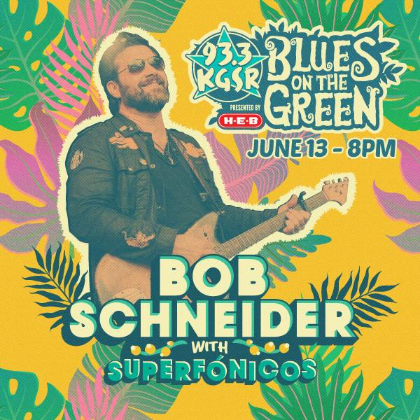 Bob Schneider KGSR Blues on the Green 2018