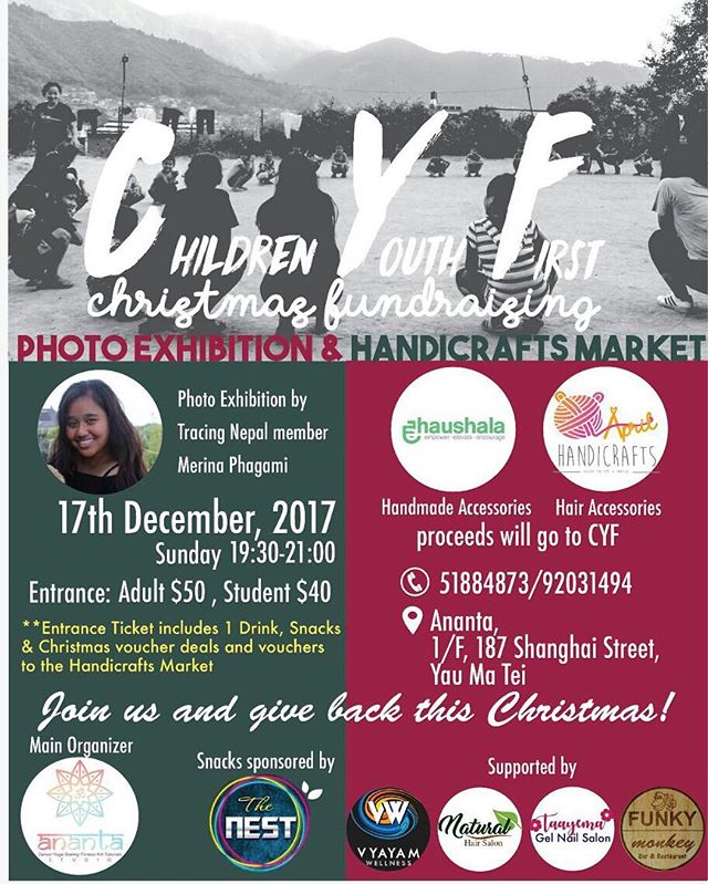 Calling all friends in Hong Kong! Please join us for our upcoming event in partnership with @ananta.hongkong ! Our CYF Youth Ambassador Merina is holding a photo exhibition with stunning photographs from her time in Nepal with @tracingnepal. The event will have a winter market with great handmade gifts, including the LAUNCH of @haushala_creatives in Hong Kong!! Come join us for a great time in support of a great cause this holiday season ☺️ 🇭🇰 . . . #CYF #cyfnepal #educationforall #hongkong #anantahongkong #haushalacreatives #fundraise #holidaymarket #buyhandmade #photography #nepal #socialimpact #youthleader