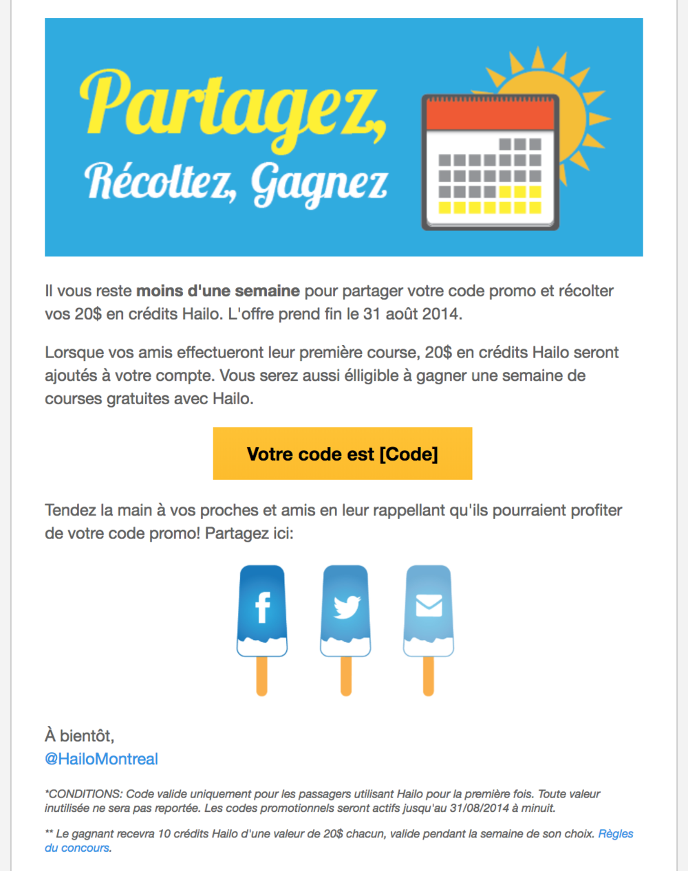 Montreal reminder email (customer segments pulled based on French vs. English preference in the app)