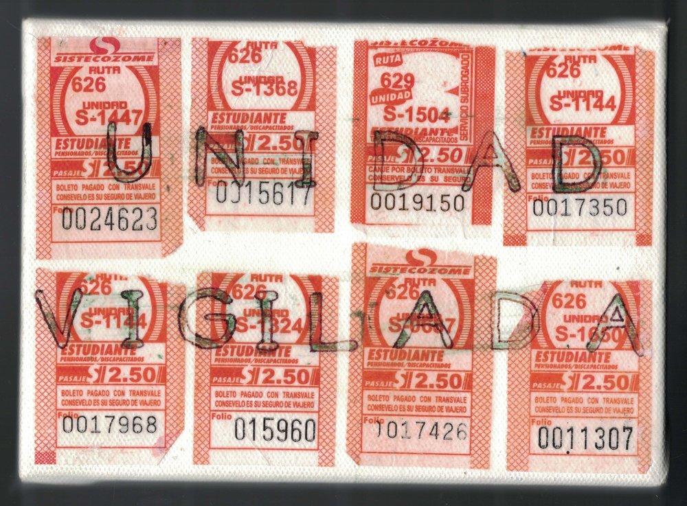 """""""Unidad Vigilada"""" - pen & bus tickets on canvas"""