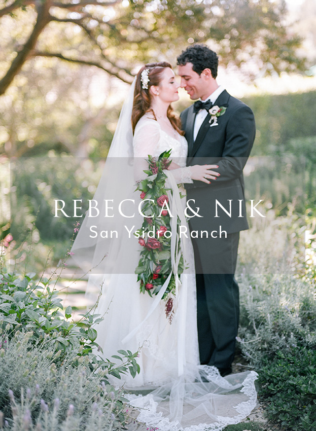 Rebecca and Nick's San Ysidro Ranch Wedding