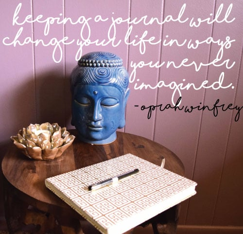 """Keeping a journal will change your life in ways you never imagined"" - oprah winfrey"