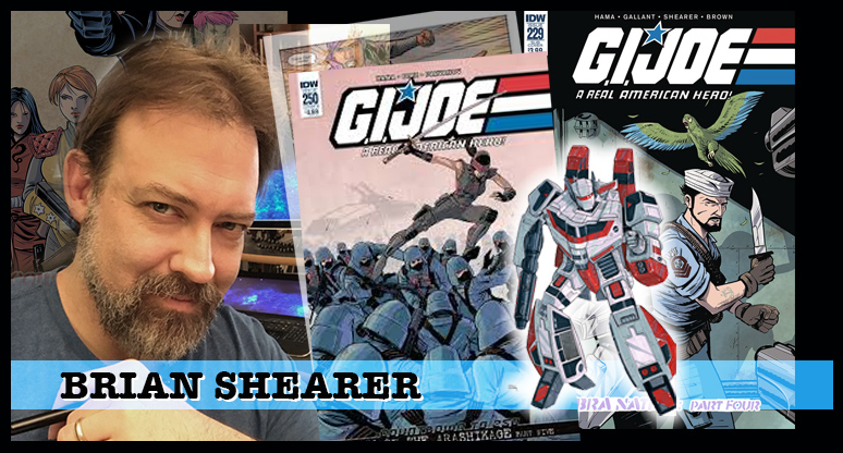 Brian Shearer -- Talented artist who has worked on two of our favorite titles -- GI Joe and the Transformers. That alone makes him a valued FCC guest.