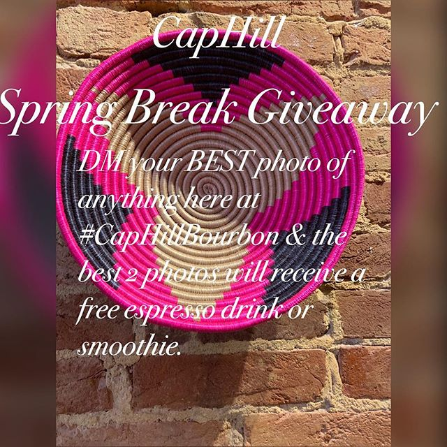 CAPHILL SPRING BREAK GIVEAWAY!!! Starting April 15th we will be having a contest for the public to join. We want to see how much Bourbon puts a smile on your face so we are simply asking to submit your favorite photo of anything pertaining to #CAPHILLBOURBON. As a prize we will be offering any espresso drink or smoothie of your choice!!!! This contest will be ending April 29th and the winners be announced via Instagram April 30th