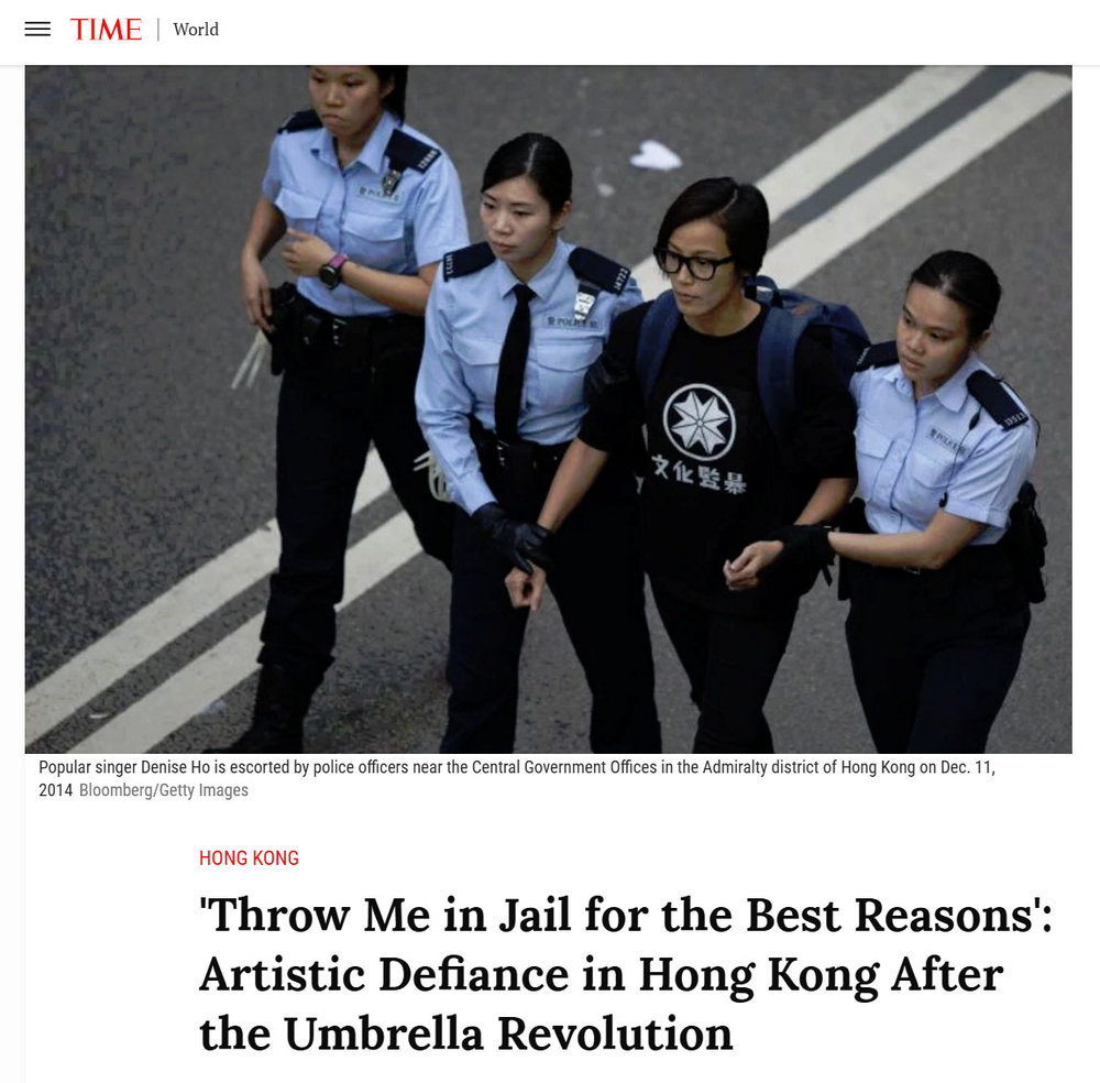 Sept/28/2015 Time 'Throw Me in Jail for the Best Reasons': Artistic Defiance in Hong Kong After the Umbrella Revolution