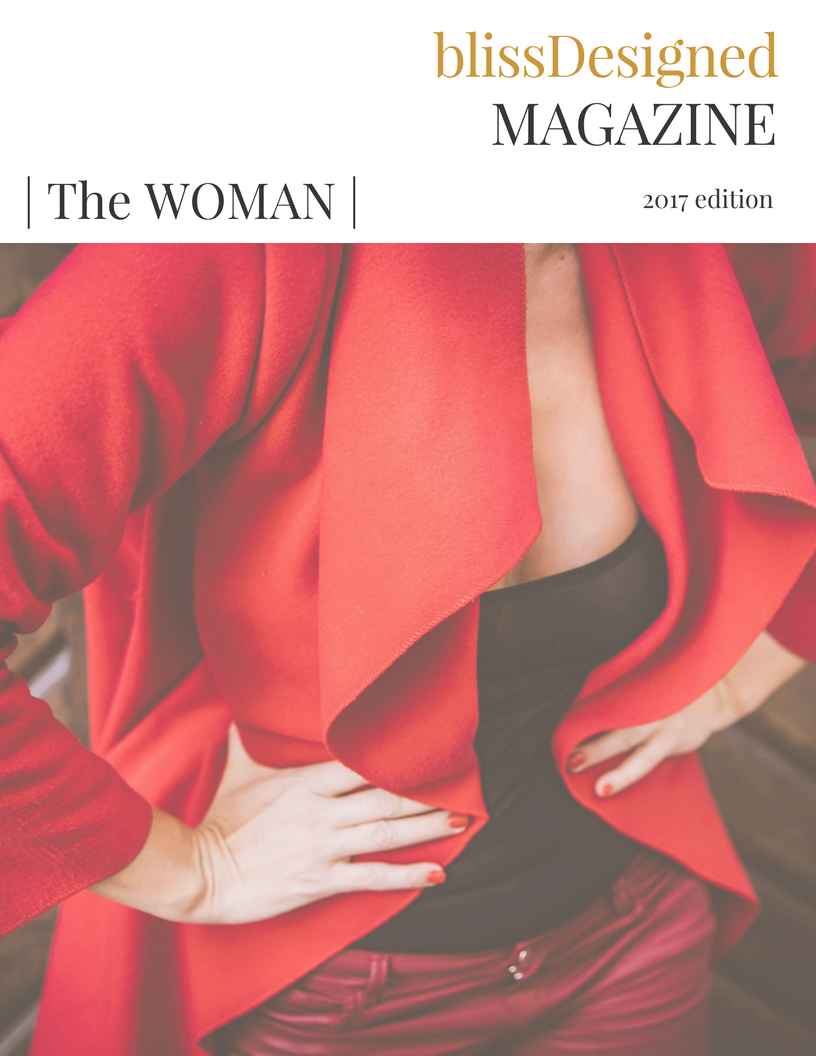 The BlissDesigned WOMAN Issue