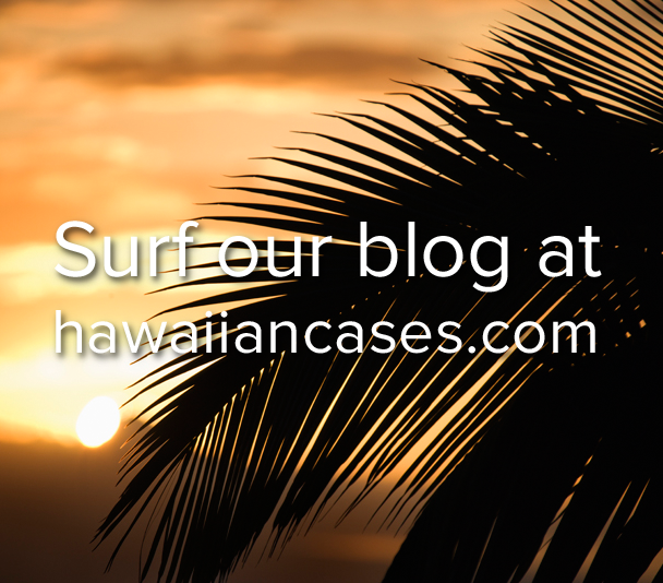 Surf Our Blog Hawaiian Cases