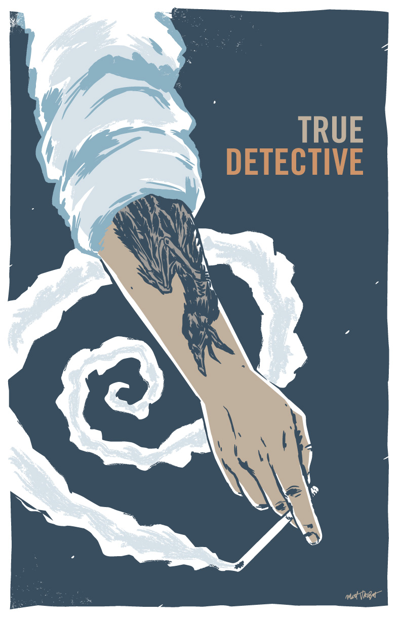 True Detective Season 1 Poster by Matt Talbot
