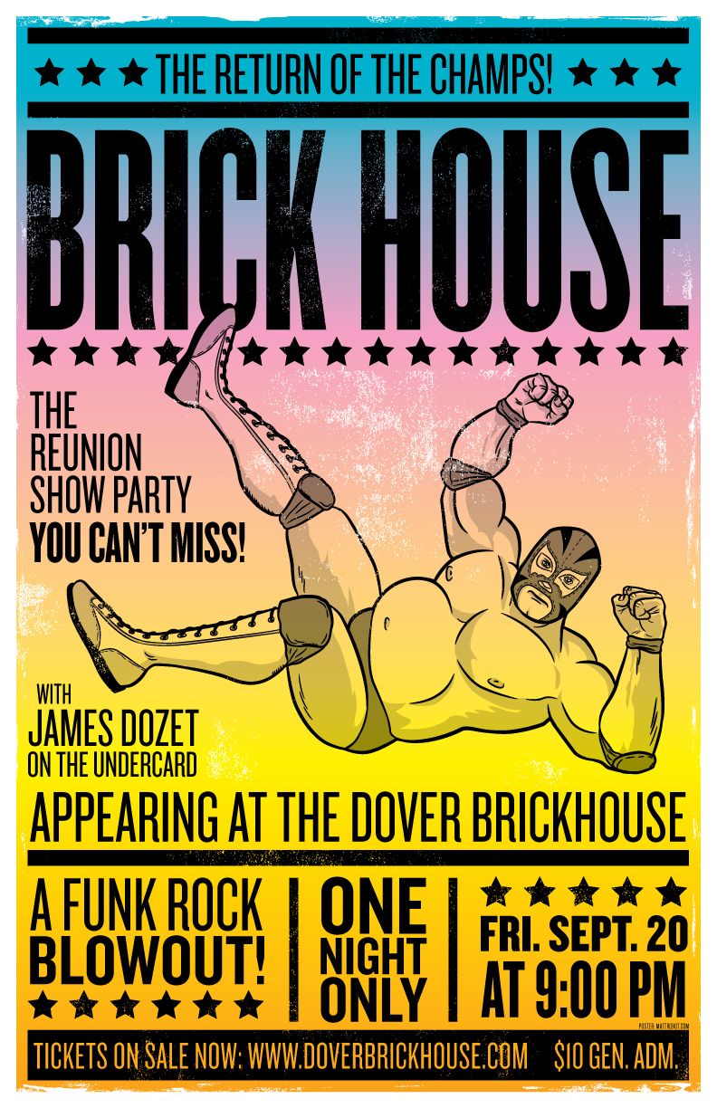 Brick House reunion show gig poster by Matt Talbot