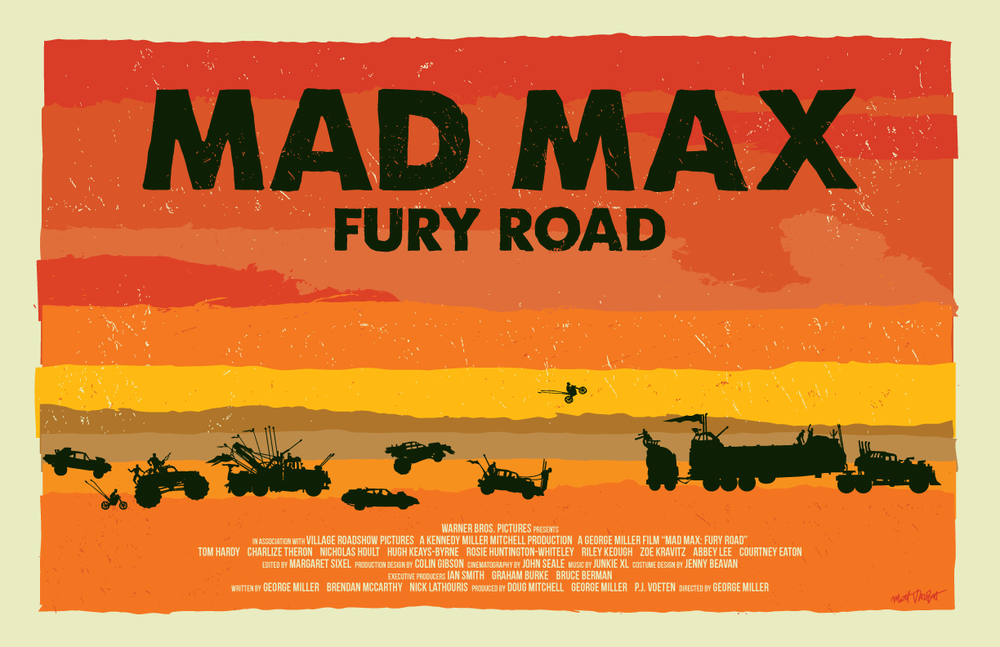 Mad Max Fury Road Poster by Matt Talbot