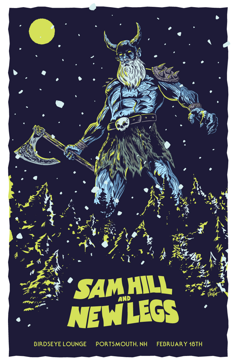 Sam Hill and New Legs gig poster by Matt Talbot
