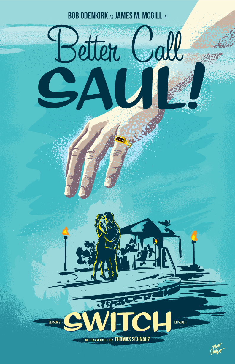 Better Caul Saul season two, episode 1: Switch poster by Matt Talbot