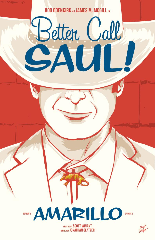 Better Caul Saul season two, episode 3: Amarillo poster by Matt Talbot