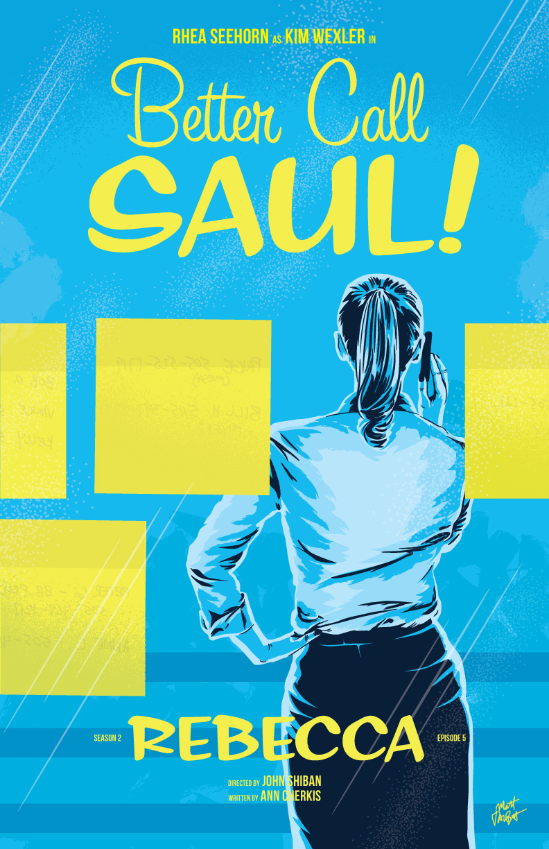Better Call Saul episode 2x05, Rebecca, poster by Matt Talbot