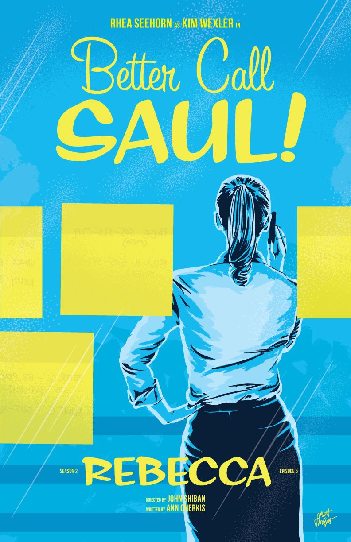 Better Call Saul episode 2x05, Rebecca, poster by Matt Talbot