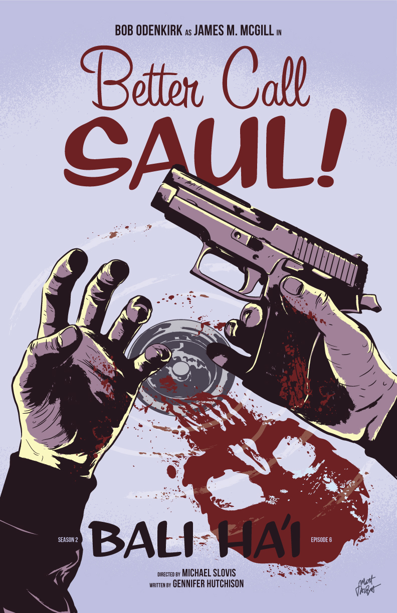 Better Call Saul season 2, episode 6 Bali Ha'i poster by Matt Talbot