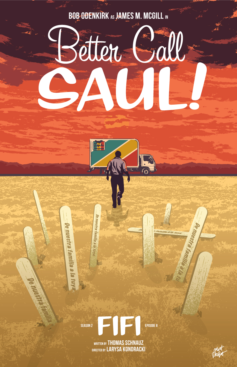 Better Call Saul season 2 episode 8 poster, Fifi, by Matt Talbot